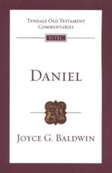 Daniel: Tyndale Old Testament Commentary [TOTC]