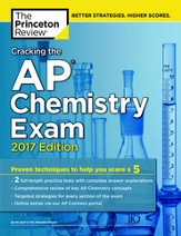 Cracking the AP Chemistry Exam, 2017 Edition - eBook