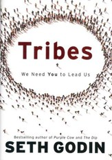 Tribes: We Need You to Lead Us
