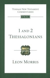 1 and 2 Thessalonians: Tyndale New Testament Commentary [TNTC]