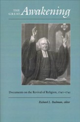Great Awakening: Documents on the Revival of Religion, 1740-1745