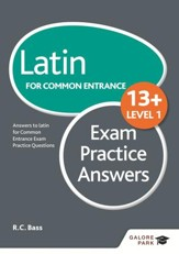 Latin for Common Entrance 13+ Exam Practice Answers Level 1 / Digital original - eBook