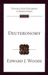 Deuteronomy: Tyndale Old Testament Commentary [TOTC]