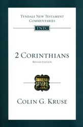2 Corinthians: Tyndale New Testament Commentaries [TNTC], Revised