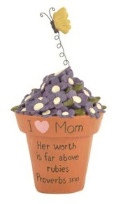 I Love Mom, Her Worth is Far Above Rubies Figurine