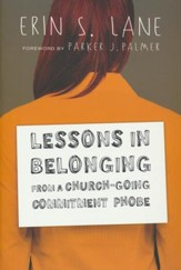 Lessons in Belonging from a Church-Going Commitment-Phobe