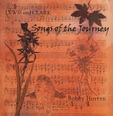 Lewis and Clark: Songs of the Journey, Compact Disc [CD]
