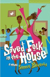 Saved Folk in the House - eBook