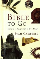 Bible to Go: Genesis to Revelation in One Hour - eBook