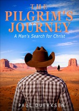 The Pilgrim's Journey: A Man's Search for Christ - eBook