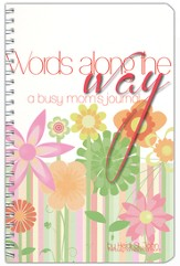Words Along the Way: A Busy Mom's Journal