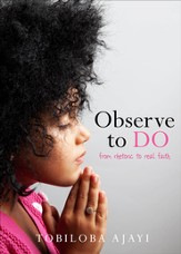 Observe to Do: From Rhetoric to Real faith - eBook