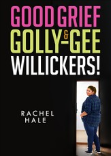Good Grief & Golly-Gee-Willickers! - eBook