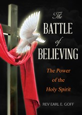 The Battle of Believing: The Power of the Holy Spirit - eBook