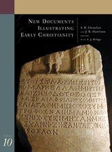 New Documents Illustrating Early Christianity, Volume 10
