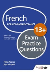 French for Common Entrance 13+ Exam Practice Questions / Digital original - eBook