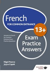 French for Common Entrance 13+ Exam Practice Answers / Digital original - eBook