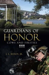 Guardians of Honor: Cows and Firsties - eBook
