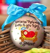 Born to You a Savior, Luke 2:11, Ornament to Personalize, Gift Boxed