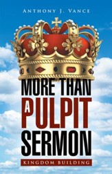More Than a Pulpit Sermon: Kingdom Building - eBook