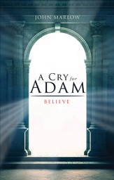 A Cry for Adam Book Two: Believe - eBook