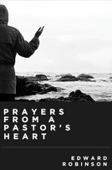 Prayers from a Pastor's Heart - eBook