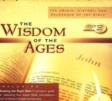 The Wisdom of the Ages: The Origin, History, and Relevance of the Bible, MP3