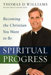 Spiritual Progress: Becoming the Christian You Want to Be - eBook