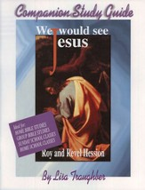 We Would See Jesus, Study Guide