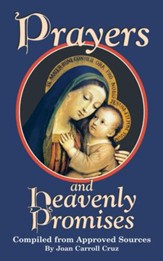 Prayers and Heavenly Promises: Compiled from Approved Sources - eBook