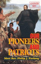 Our Pioneers and Patriots Answer Key - eBook