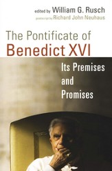 The Pontificate of Benedict XVI: Its Premises and Promises