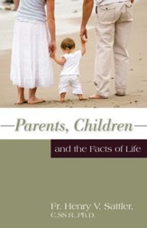 Parents, Children, and the Facts of Life - eBook
