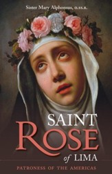 St. Rose of Lima: Patroness of the Americas - eBook