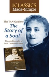 The Classics Made Simple: The Story of a Soul - eBook