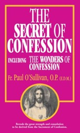 The Secret of Confession: Including the Wonders of Confession - eBook
