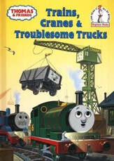 Thomas & Friends: Trains, Cranes and Troublesome Trucks