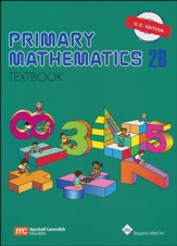 Singapore Math: Primary Math Textbook 2B US Edition