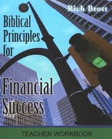 Biblical Principles For Financial Success - Teacher Workbook