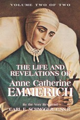 The Life and Revelations of Anne Catherine Emmerich: Book 2 - eBook