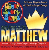Bible Story Songs: Matthew Volume 1 CD
