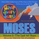 Bible Story Songs Moses  Volume 2 - The Last 40 Years CD