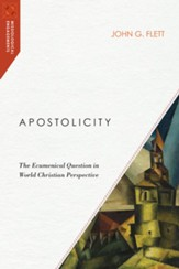 Apostolicity: The Ecumenical Question in World Christian Perspective