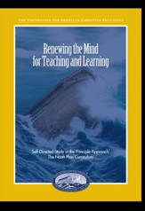 Renewing the Mind for Teaching and Learning:  Self-Directed Study in the Principle Approach