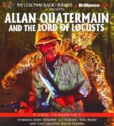 Alan Quartermain and the Lord of Locusts - A Radio Dramatization