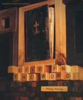 Growing Disciples: Live in the Word, Member Book