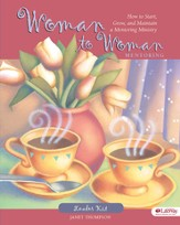 Woman to Woman Mentoring: How to Start, Grow, and Maintain a Mentoring Ministry, DVD Leader Kit