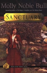 Sanctuary: Faith of Our Fathers Series #1