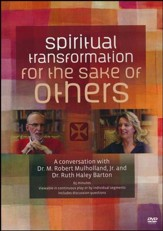 Spiritual Transformation for the Sake of Others: A Conversation with Dr. M. Robert Mulholland, Jr., and Dr. Ruth Haley Barton