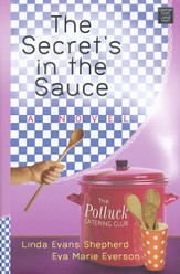 The Secret's in the Sauce, Potluck Catering Club Series #1 LGPT